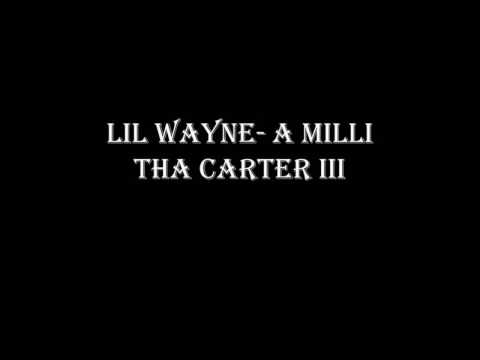 Lil WayneA Milli Explicit lyrics
