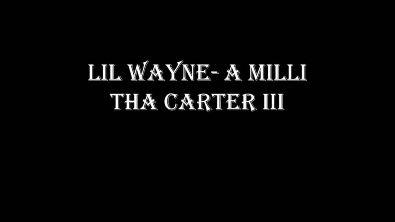 Lil Wayne A Milli Explicit Lyrics