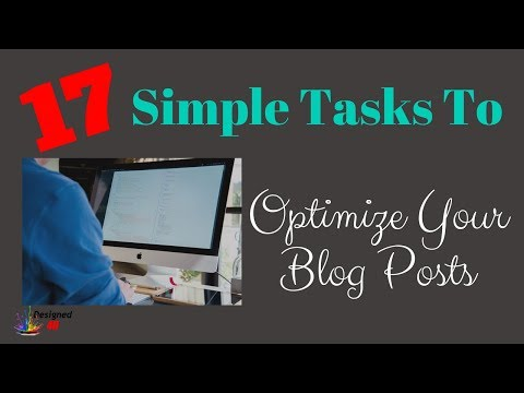 17 Optimization Tasks - How to Write a Blog Article