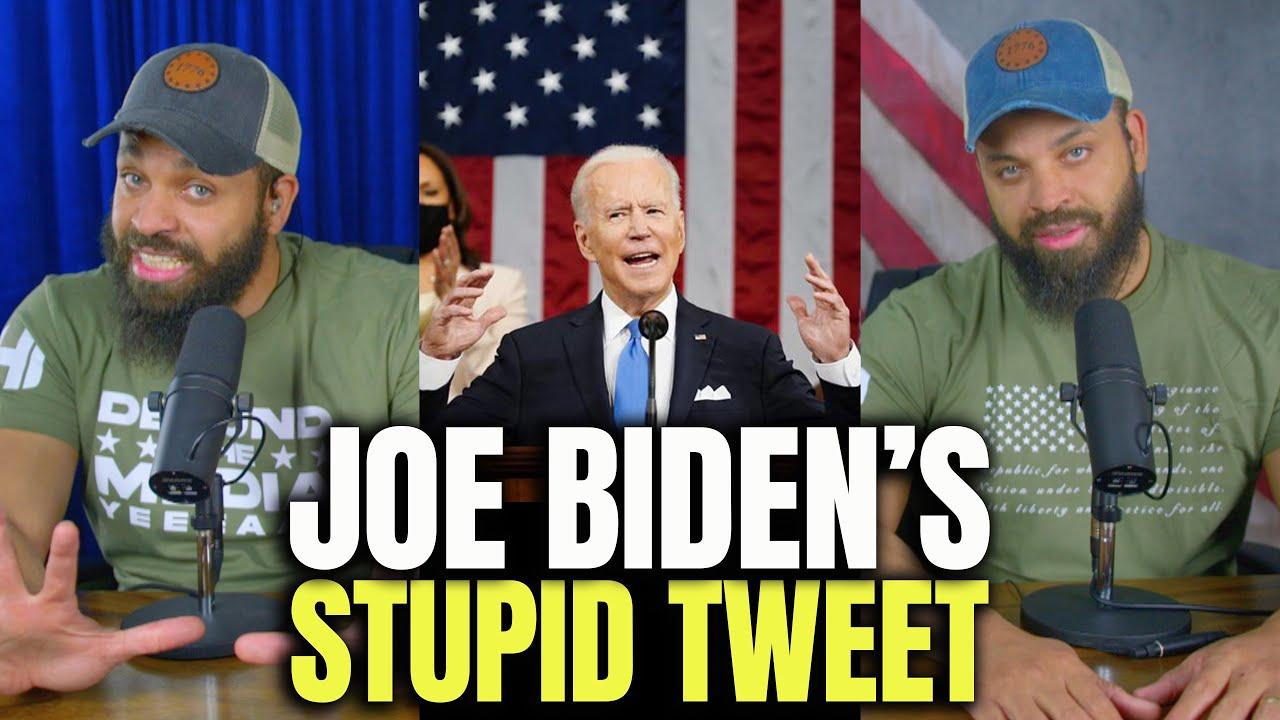 Joe Biden's Stupid Tweet..