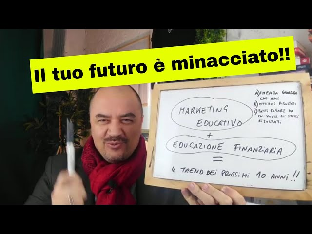 Marketing Educativo + Educazinone Finanziaria