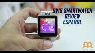 GV18 Reloj Inteligente o Smartwatch NFC Review Español