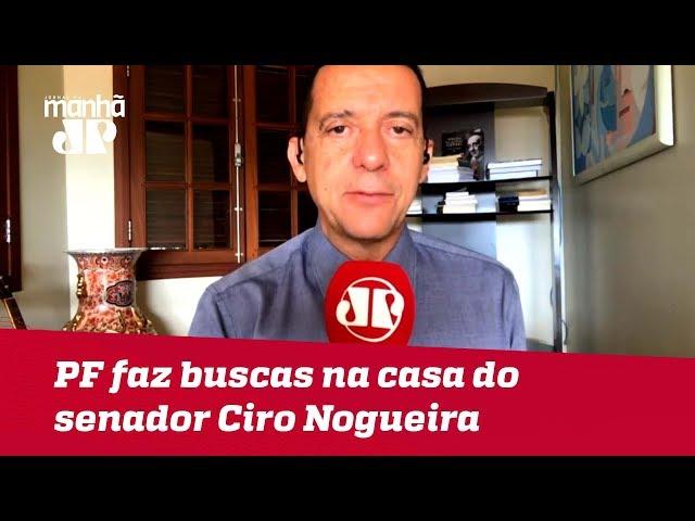 PF faz buscas na casa do senador Ciro Nogueira; PP teria recebido R$ 43 milhões por apoio