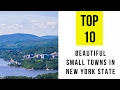 TOP 10. Most Beautiful Small Towns in New York State