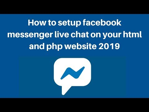 How To Setup Facebook Messenger Live Chat On Your Html And Php Website 2019
