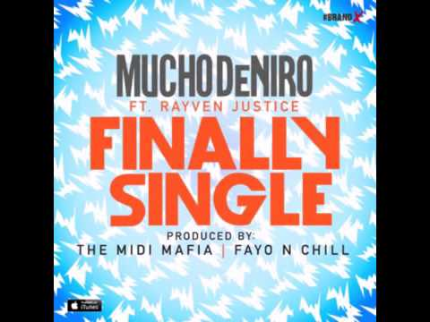 Mucho Dinero ft Rayven Justice   Finally Single