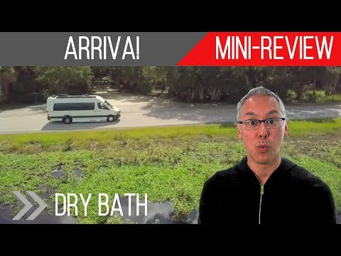 Mini-Review | Coach House Arriva | A Dry Bath in a Class B!