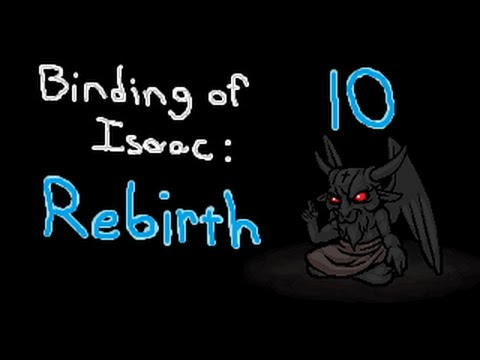 Binding of Isaac: Rebirth ep10: Fair and Balanced