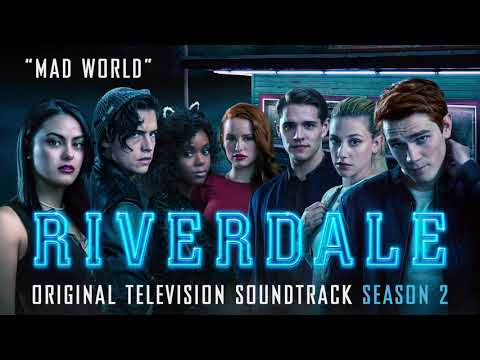 Riverdale Season 2 - Mad World - Cast Of Riverdale