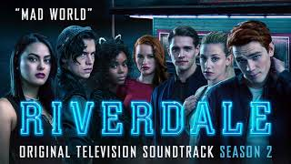 Riverdale Season 2 Mad World Cast Of Riverdale