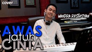 Gambar cover AWAS JATUH CINTA - ARMADA | Cover by WANDRA