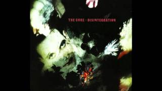 The Cure    The Same Deep Water As You    Disintegration