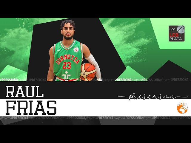 Raul Frias Pre-Season Highlights 2019 LEB Plata