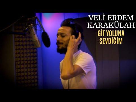 Veli Erdem Karakülah - Git Yoluna Sevdiğim ( official klip )
