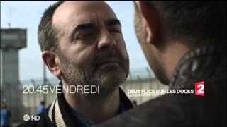 deux Flics sur les docks vendredi 31 Octobre à 20h45 France 2 (ba 3D)