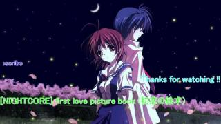 [NIGHTCORE] first love picture book  (初恋の絵本)