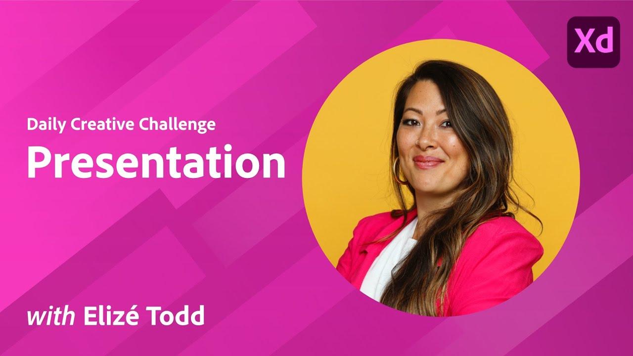 XD Daily Creative Challenge - Presentation