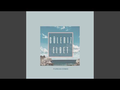 Güleriz Elbet (Original Mix)