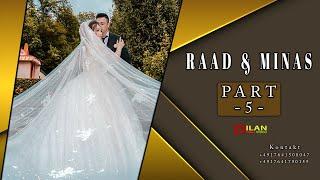 Raad & Minas Part -5 Hizni Bozani - Wedding in Lüdenscheid by Dilan Video 2021