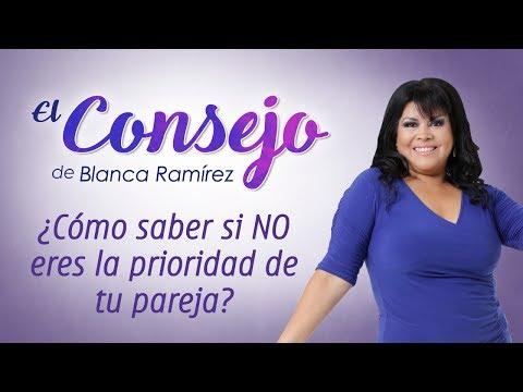 �C�MO SABER SI NO ERES LA PRIORIDAD DE TU PAREJA - El consejo de Blanca Ram�rez