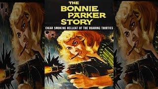 История Бонни Паркер. Фильм о преступнице, девушке-гангстере Бонни Паркер. Криминал, боевик.