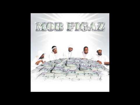 Mob Figaz   Drama I've Been Through