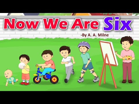 Now We Are Six By A. A. Milne | English Poem | Kidda Junction