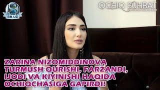 Zarina Nizomiddinova turmush qurishi, farzandi, ijodi va kiyinishi haqida ochiqchasiga gapirdi!