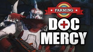 Borderlands 2 | Farming Doc Mercy
