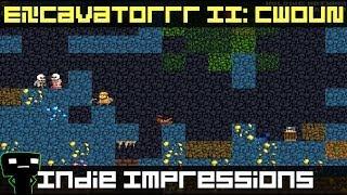Indie Impressions - Excavatorrr Ii: Cwoun
