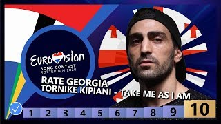 🇬🇪RATE GEORGIA - Tornike Kipiani - Take Me As I Am - Georgia Eurovision 2020