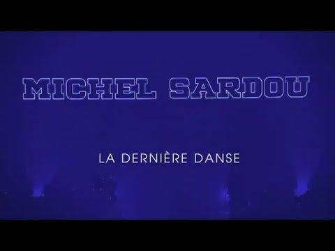 DERNIER CONCERT MICHEL SARDOU
