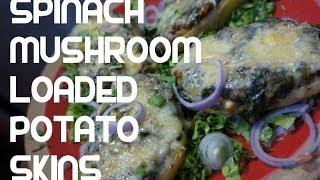 Spinach & Mushroom Loaded Potato Skins Recipe - Easy N Tasty