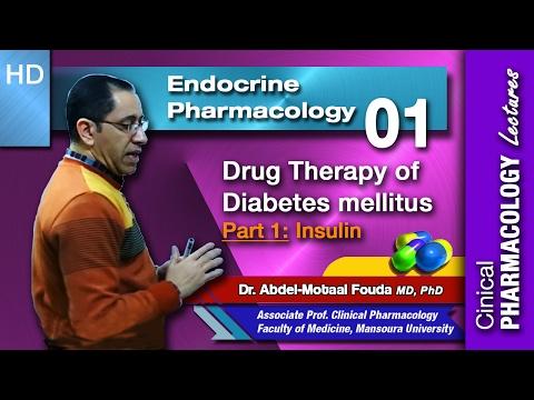 Endocrine Pharmacology - 01 - Diabetes mellitus - Part 1- Insulin