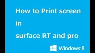 How to print screen in surface RT and Pro  review