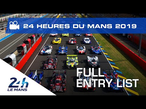 The 2019 24 Hours of Le Mans 60-strong entry list revealed