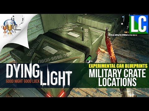 Dying Light The Following: Military Keycard & Crate Locations (Experimental Military Blueprints)
