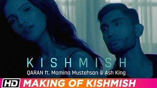 Kishmish Making | QARAN ft. Momina Mustehsan & Ash King | Vartika Singh | Punjabi Song