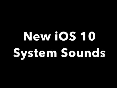 New iOS 10 System Sounds