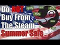 Beware the Summer Sale! - Steam Summer Sale 2017 PSA