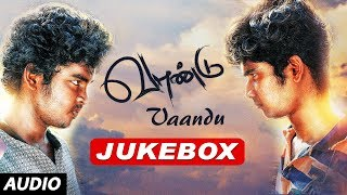 vaandu-jukebox-vaandu-tamil-movie-songs-chinu-sr-guna-shigaa-allwin-sai-deena-tamil-songs-2017