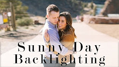 Sunny Day Backlighting // Photography Engagement Session ep1