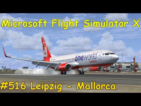 Let's Play Microsoft Flight Simulator X Teil 516 Leipzig/Halle - Mallorca [2/5] (B737) | Liongamer1