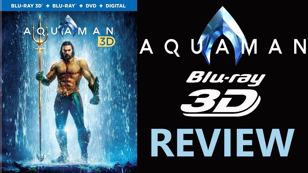 AQUAMAN 3D Blu-ray Review
