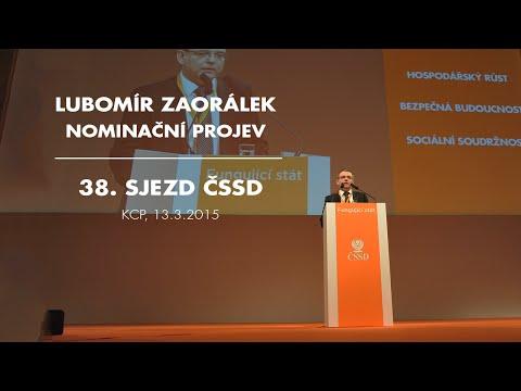 Lubomír Zaorálek - nominační projev na 38. sjezdu ČSSD