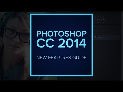 Adobe Photoshop CC 2014 Release - New Features