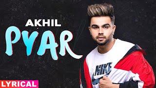 Pyar (Lyrical) | Akhil | Manni Sandhu | Latest Punjabi Songs 2020 | Speed Records