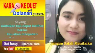 Jangan Salah Menilaiku Karaoke Smule feat Shatee Yura