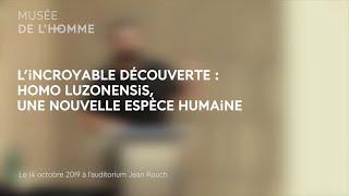 L'incroyable découverte : Homo luzonensis, une nouvelle espèce Humaine