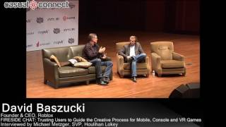 David Baszucki, CEO of Roblox: Trusting Users to Guide Creative Process for Mobile, Console and VR